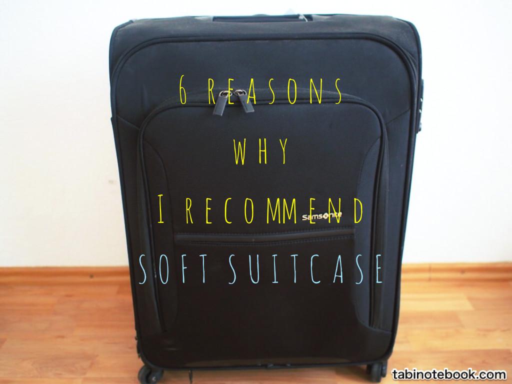 a78be01bc7 海外旅行にソフトスーツケース利用をオススメする6つの理由